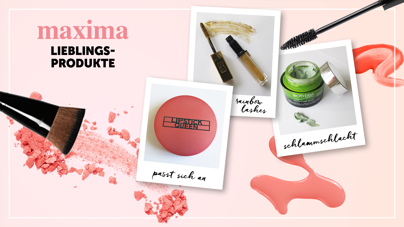 Beauty Produkte Favorites der Redaktion maxima